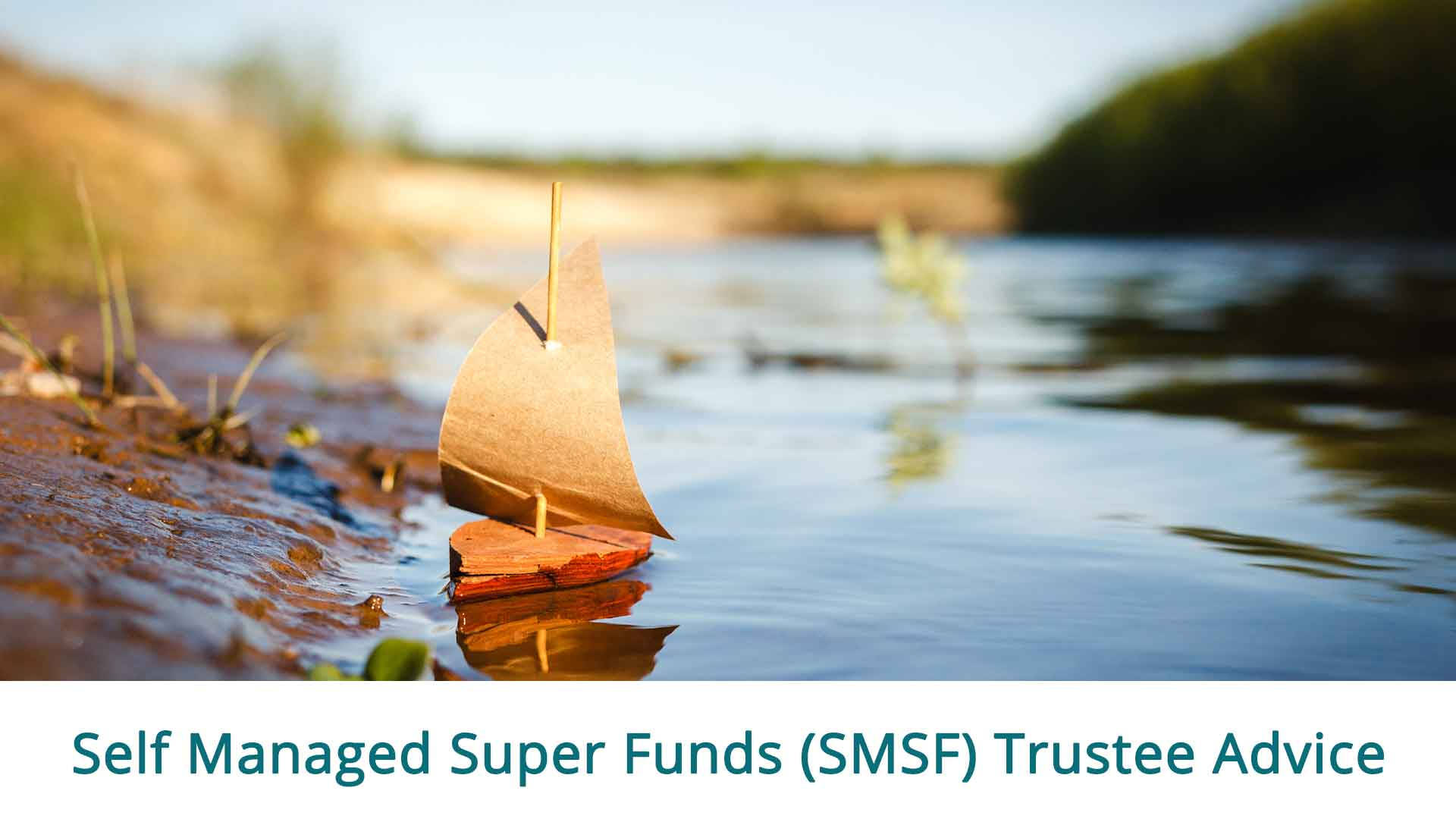 Murray-Mallee-Financial-Planning-Advice-5-Self-Managed-Super-Funds-(SMSF)-Trustee-Advice
